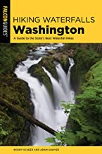 Hiking Waterfalls Washington: A Guide to the State's Best Waterfall Hikes