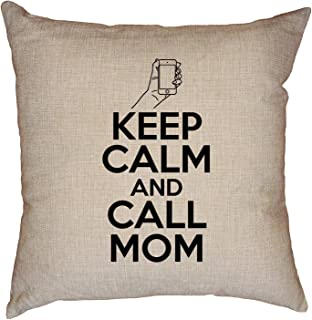 Hollywood Thread Keep Calm & Call Mom - College Funny Phone Decorative Linen Throw Cushion Pillow Case with Insert
