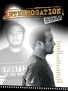 Freddy P Project: Interrogation