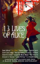 13 Lives of Alice