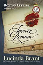 Forever Remain: Roxton Letters Volume Two (Roxton Family Saga Book 7)