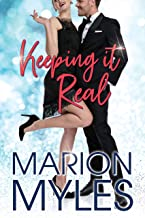 Keeping It Real: An Enemies-to-lovers, fake relationship romantic comedy (Rich In Love Book 2)