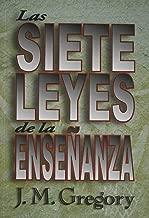 Las Siete Leyes de la Ensenanza (Spanish Edition)