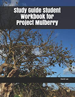 Study Guide Student Workbook for Project Mulberry