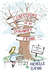 Confessions of an Imaginary Friend: A Memoir by Jacques Papier Kindle Edition