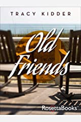 Old Friends Kindle Edition