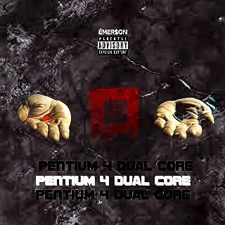 Pentium 4 Dual Core [Explicit]