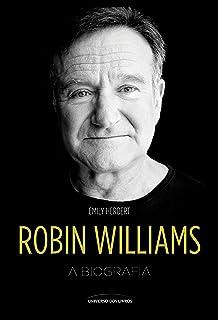 Robin Williams – a Biografia