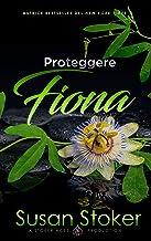 Scaricare Libri Proteggere Fiona (Armi & Amori Vol. 3) PDF