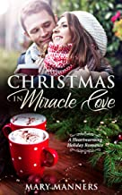 Christmas in Miracle Cove: A Heartwarming Holiday Romance