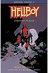Hellboy Omnibus Volume 2: Strange Places (Hellboy Omnibus: Strange Places) Kindle Edition