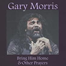 Best bring him home gary morris Reviews