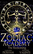 Zodiac Academy 3: The Reckoning: An Academy Bully Romance (Supernatural Bullies and Beasts)