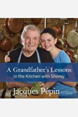 Grandfather's Lessons: In the Kitchen with Shorey Hardcover