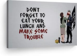 Smile Art Design Banksy Canvas Print Don`t Forget to Eat Your Lunch and Make Some Trouble from Bristol Banksy Wall ArtLiving Room Offic eHome Decor Ready to Hang Made in USA 8x12