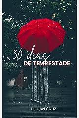 30 dias de tempestade eBook Kindle