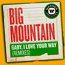 Baby, I Love Your Way (Remixes)