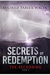 The Reckoning: A psychological suspense novel (Secrets of Redemption Book 5) Kindle Edition