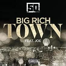 Big Rich Town [Explicit]
