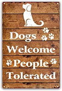 SOULEAK Dogs Welcome People Tolerated Tin Signs, Vintage Dog Wall Decor Metal Signs for Home Yard Front Door Decoration, 8x12 Inch