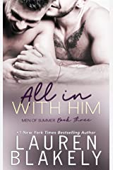 All In With Him (Men of Summer Book 3) Kindle Edition