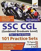 SSC CGL (Combined Graduate Level Tier I & Tier II) Exam 101 Practice Sets