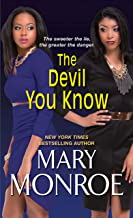 The Devil You Know (Lonely Heart, Deadly Heart)