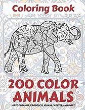 200 Color Animals - Coloring Book - Hippopotamus, Proboscis, Iguana, Wolves, and more