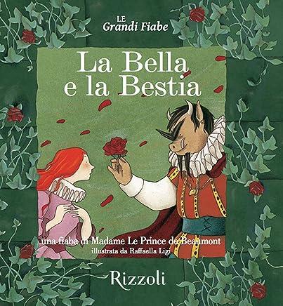 La Bella e la Bestia: Le Grandi Fiabe - Vol. N.21 di 30