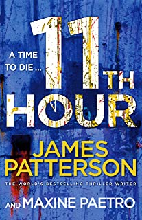 11th Hour: Her friends are close - and her enemies closer... (Women's Murder Club 11)