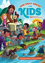 Our Daily Bread for Kids: 365 Meaningful Moments with God PDF