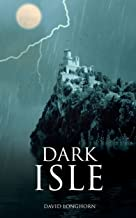 Dark Isle: Paranormal & Supernatural Horror Story with Scary Ghosts (Dark Isle Series Book 1)