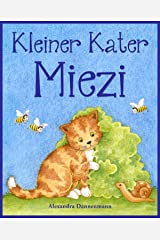 Kleiner Kater Miezi – Eine sich reimende Bildergeschichte für die Kleinsten. (German Edition) Kindle Edition