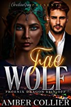 Fae Wolf: A Phoenix Dragon Spin-Off