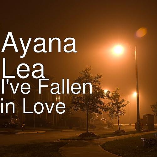 I've Fallen in Love by Ayana Lea (feat  IJ Beats Music) on Amazon
