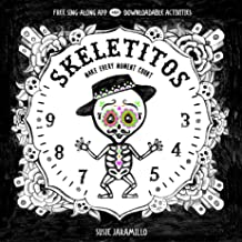 Skeletitos: Make Every Moment Count