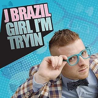 Girl I'm Tryin (Weekend Radio Edit)