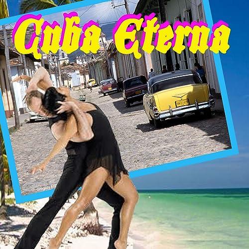 Cuba Eterna