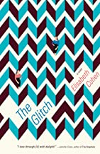 The Glitch: A Novel