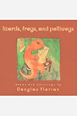 Lizards, Frogs, and Polliwogs Kindle Edition