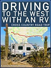 Driving to the West with an RV: Cross Country Road Trip