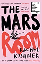 The Mars Room: Shortlisted for the Man Booker Prize