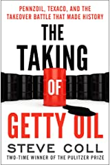 The Taking of Getty Oil: Pennzoil, Texaco, and the Takeover Battle That Made History Kindle Edition