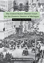 The United States District Court for the Eastern Dis: People, Law, and Politics