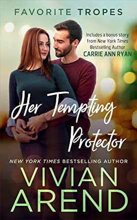 Her Tempting Protector: contains Turn It On / Whiskey Secrets (Favorite Tropes Collection Book 2)
