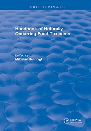 Handbook of Naturally Occurring Food Toxicants (English Edition)