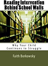 Reading Intervention Behind School Walls: Why Your Child Continues To Struggle