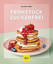 Frühstück zuckerfrei (GU KüchenRatgeber) (German Edition)