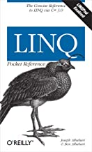 LINQ Pocket Reference: Learn and Implement LINQ for .NET Applications (Pocket Reference (O'Reilly)) (English Edition)