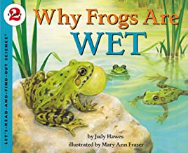 Why Frogs Are Wet (Let's-Read-and-Find-Out Science 2)